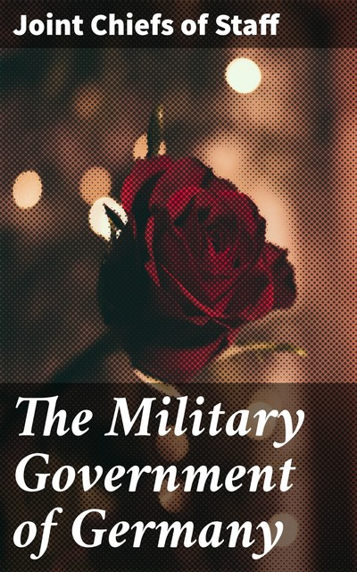 The Military Government of Germany, Joint Chiefs of Staff
