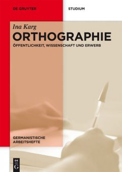 Orthographie, Ina Karg