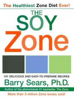 The Soy Zone, Barry Sears