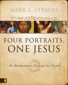 Four Portraits, One Jesus, Mark L. Strauss