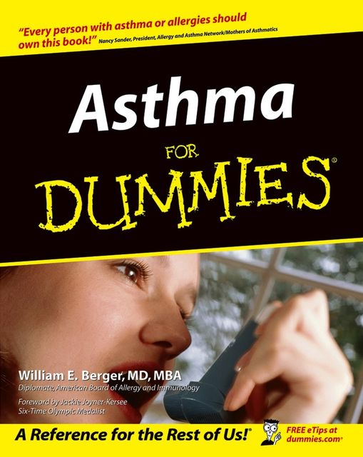 Asthma For Dummies, William E.Berger