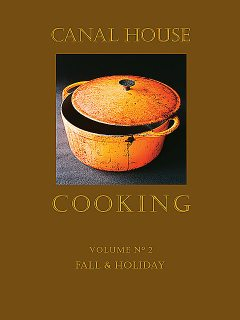 Canal House Cooking, Volume N° 2, Christopher Hirsheimer, Melissa Hamilton