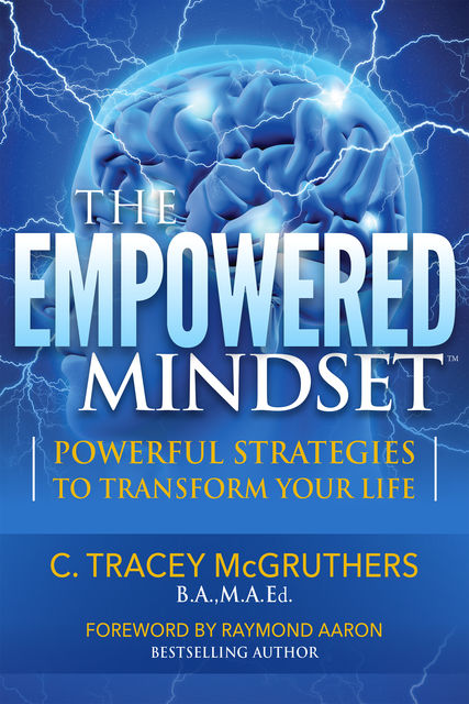 The Empowered Mindset, C. Tracey McGruthers