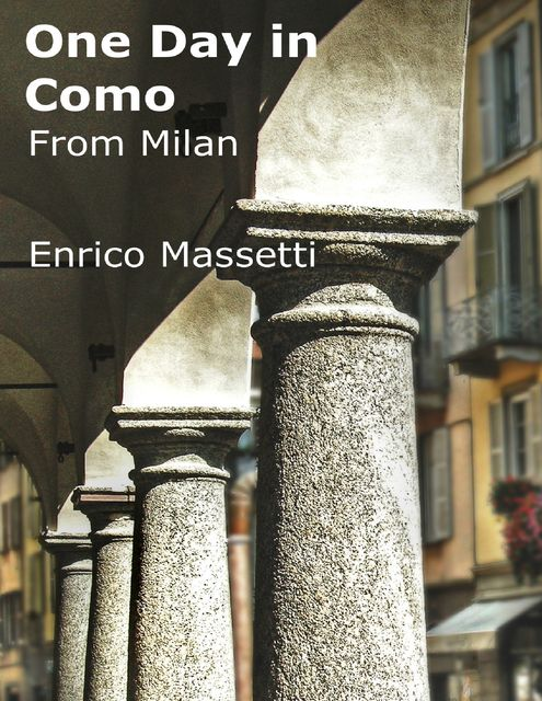 One Day in Como from Milan, Enrico Massetti