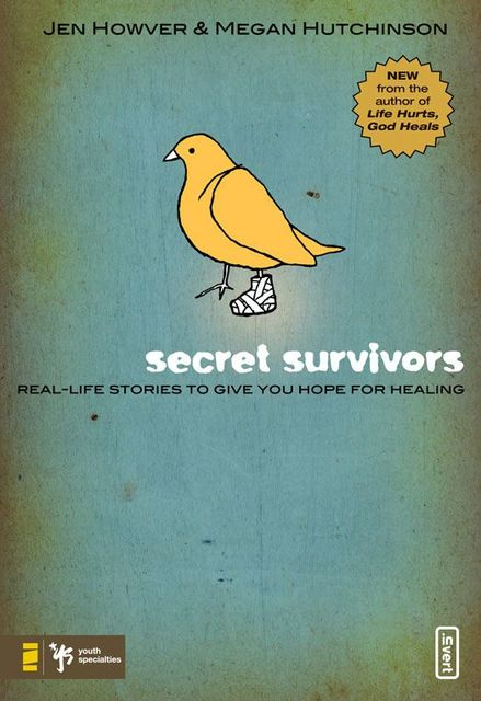 Secret Survivors, Jen Howver, Megan Hutchinson
