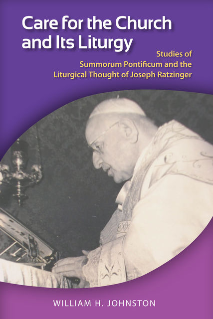 Care for the Church and Its Liturgy, William Johnston