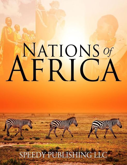Nations Of Africa, Speedy Publishing