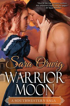 Warrior Moon, Sara Orwig