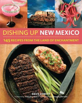 Dishing Up® New Mexico, Dave DeWitt