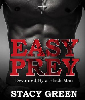 Easy Prey, Stacy Green