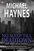 Black Denim Lit #5: No Sleep Till Deadtown: , Sean Monaghan, Michael Haynes