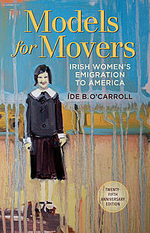 Irish Women's Emigration to America, Íde B.O'Carroll