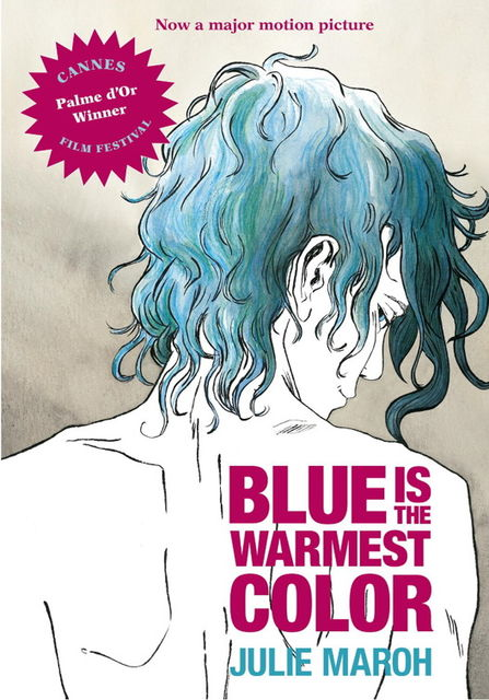 Blue Is the Warmest Color, Julie Maroh