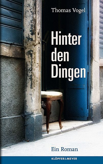 Hinter den Dingen, Thomas Vogel