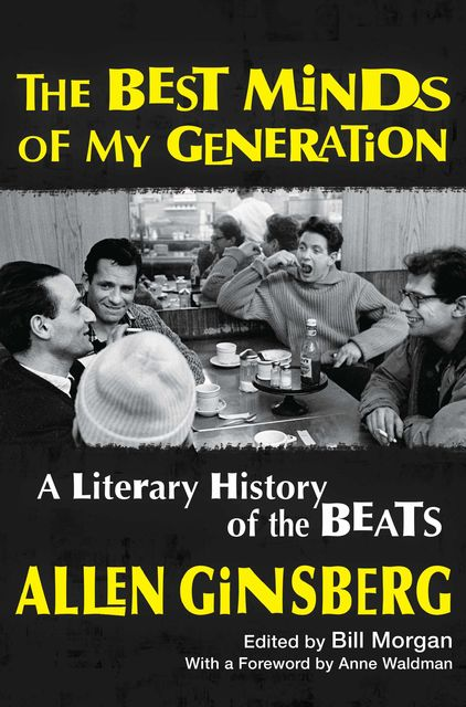 The Best Minds of My Generation, Allen Ginsberg