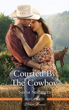 Courted by the Cowboy, Sasha Summers