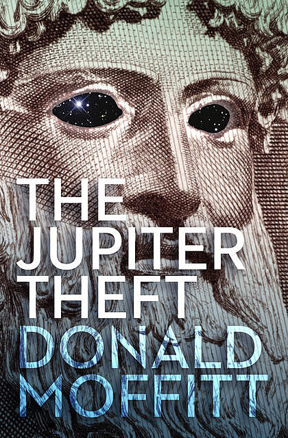 The Jupiter Theft, Donald Moffitt