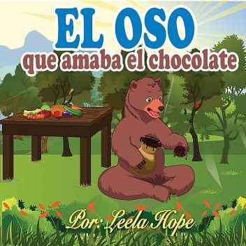 El oso que amaba el chocolate, Leela hope