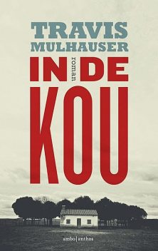 In de kou, Travis Mulhauser