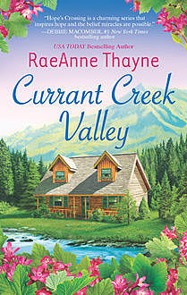 Currant Creek Valley, RaeAnne Thayne
