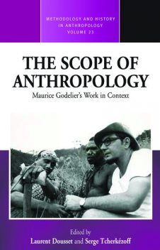 The Scope of Anthropology, Laurent Dousset, Serge Tcherkézoff