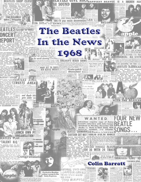 The Beatles In the News 1968, Colin Barratt