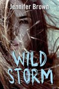 Wild storm, Jennifer Brown