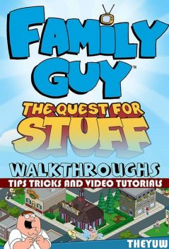 Family Guy: Quest for Stuff Game Guide, Josh Abbott