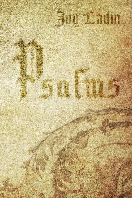 Psalms, Joy Ladin