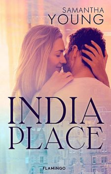 India Place, Samantha Young