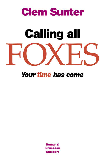 Calling all Foxes, Clem Sunter