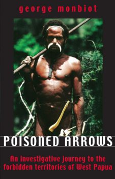 Poisoned Arrows, George Monbiot