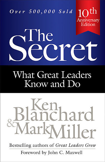 The Secret, Ken Blanchard, Mark Miller