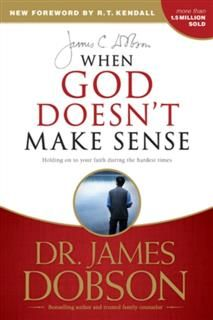 When God Doesn't Make Sense, James Dobson