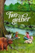 Two-gether, H.B. Barker