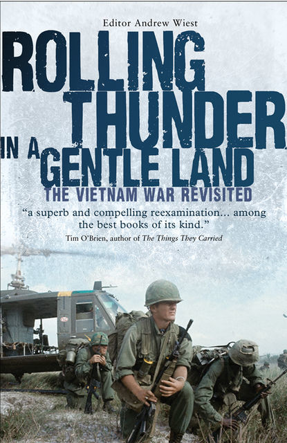 Rolling Thunder in a Gentle Land, Andrew Wiest