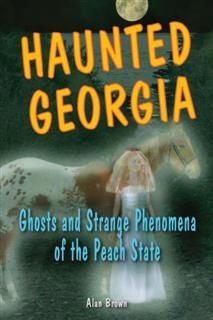 Haunted Georgia, Alan Brown