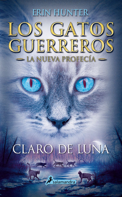 Claro de luna, Erin Hunter