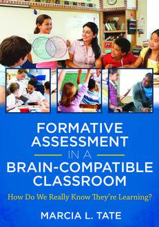 Formative Assessment in a Brain-Compatible Classroom, Marcia L. Tate
