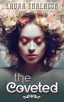 The Coveted (The Unearthly), Laura Thalassa