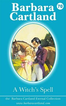 A Witch's Spell, Barbara Cartland