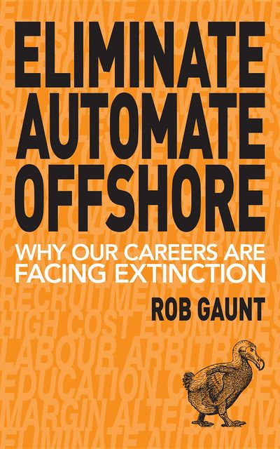 Eliminate Automate Offshore, Rob Gaunt