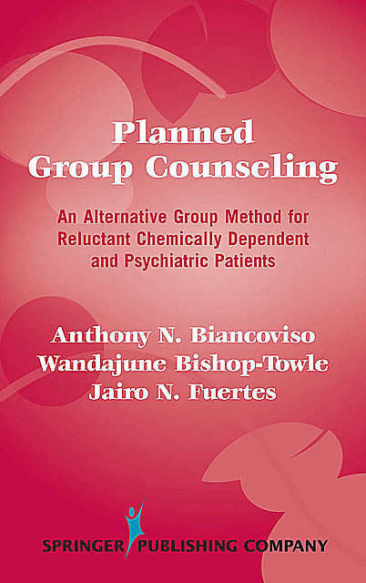 Planned Group Counseling, ABPP, Anthony N. Biancoviso, Jairo N. Fuertes, Wandajune Bishop-Towle