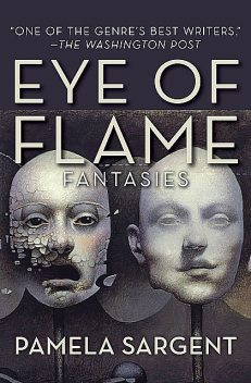 Eye of Flame, Pamela Sargent