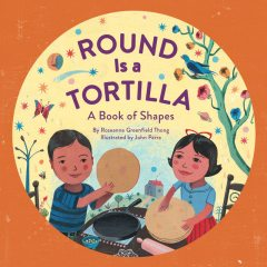 Round Is a Tortilla, Roseanne Thong