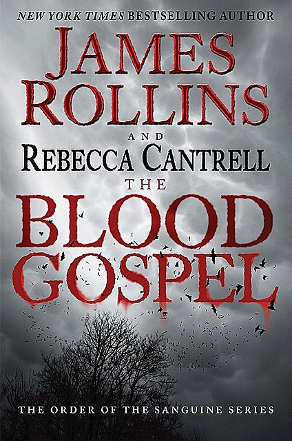 The Blood Gospel, James Rollins, Rebecca Cantrell