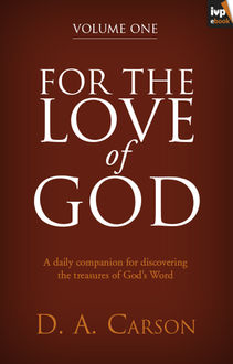 For the Love of God (Vol. 1, Trade Paperback), D.A. Carson
