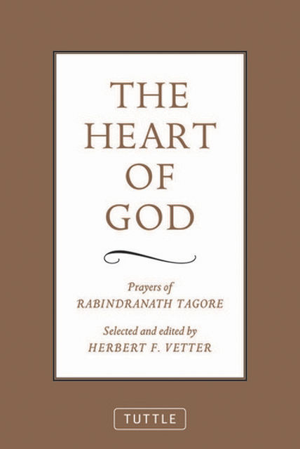 Heart of God, Rabindranath Tagore