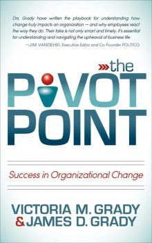 The Pivot Point, James Grady, Victoria M. Grady