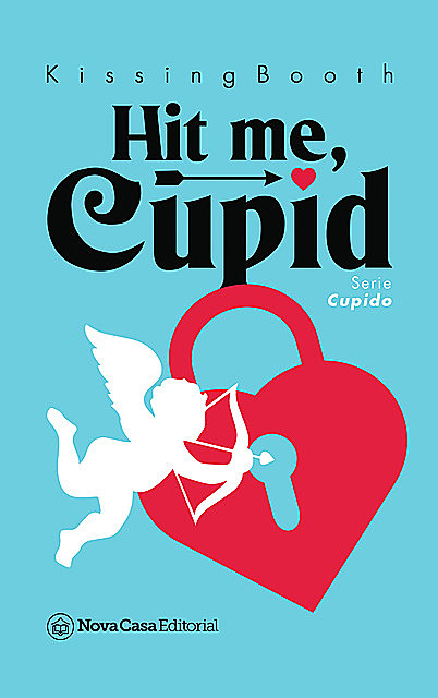 Hit me, Cupid, Kissingbooth